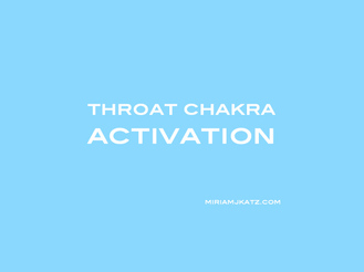 Throat Chakra Activation
